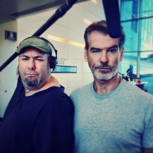 with Pierce Brosnan.